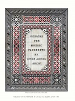 Front cover Designs for Mosaic Pavements by Owen Jones published in 1842